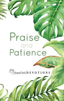 Praise and Patience