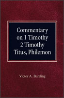 Classic Commentary on 1 Timothy, 2 Timothy, Titus, Philemon