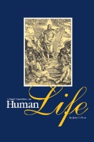 A Small Catechism on Human Life
