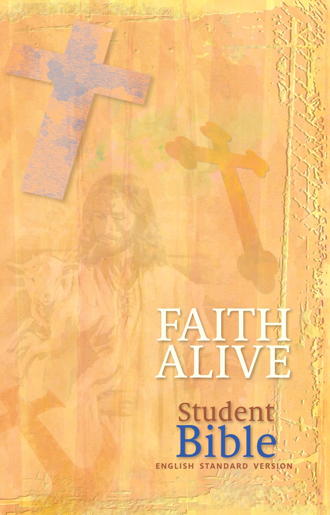 Faith Alive Student Bible - ESV Translation