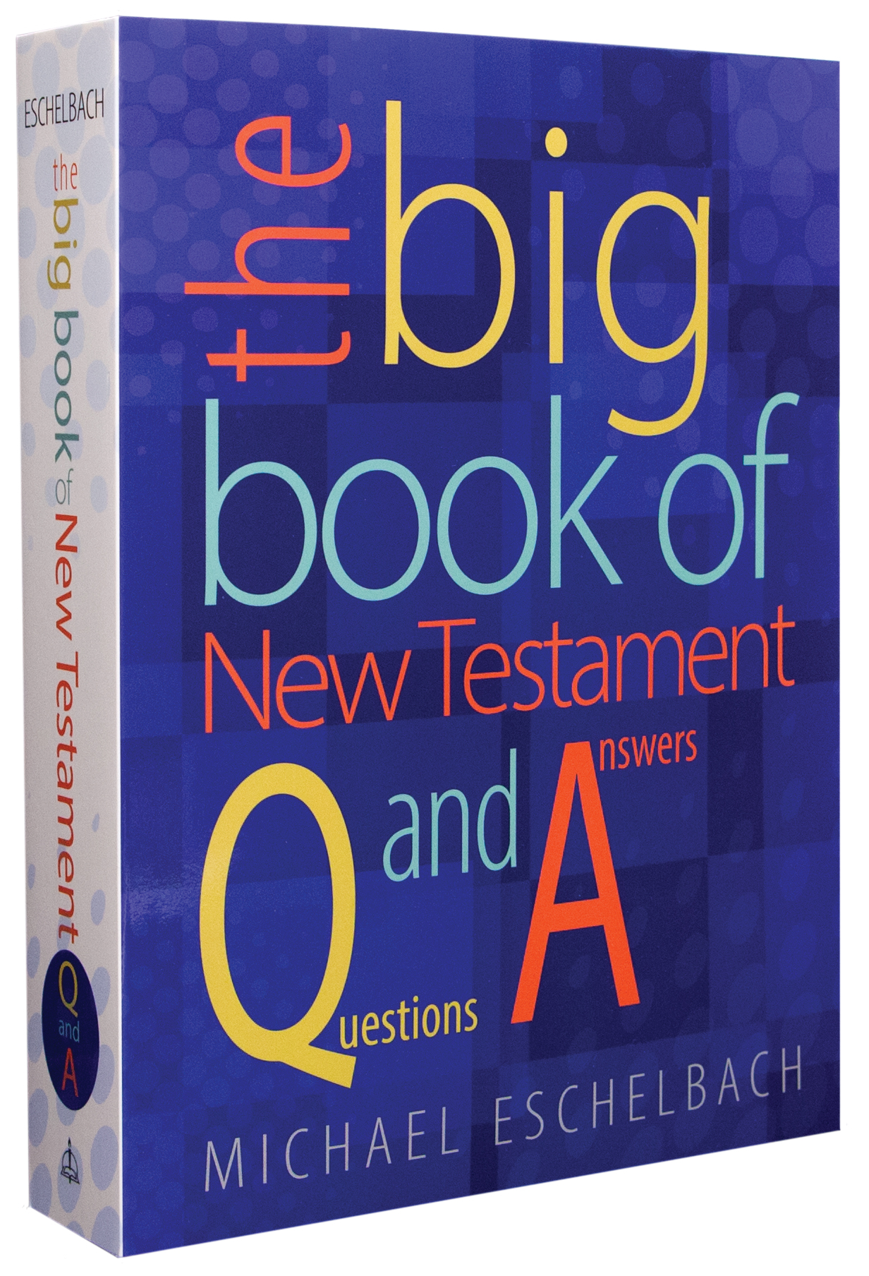 The Big Book of New Testament Questions and Answers