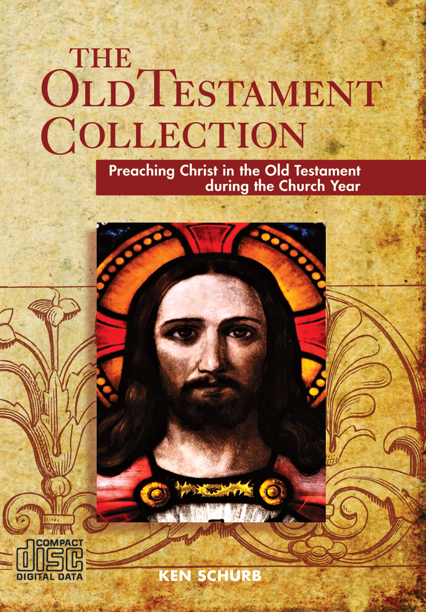 The Old Testament Collection: Preaching Christ in the Old