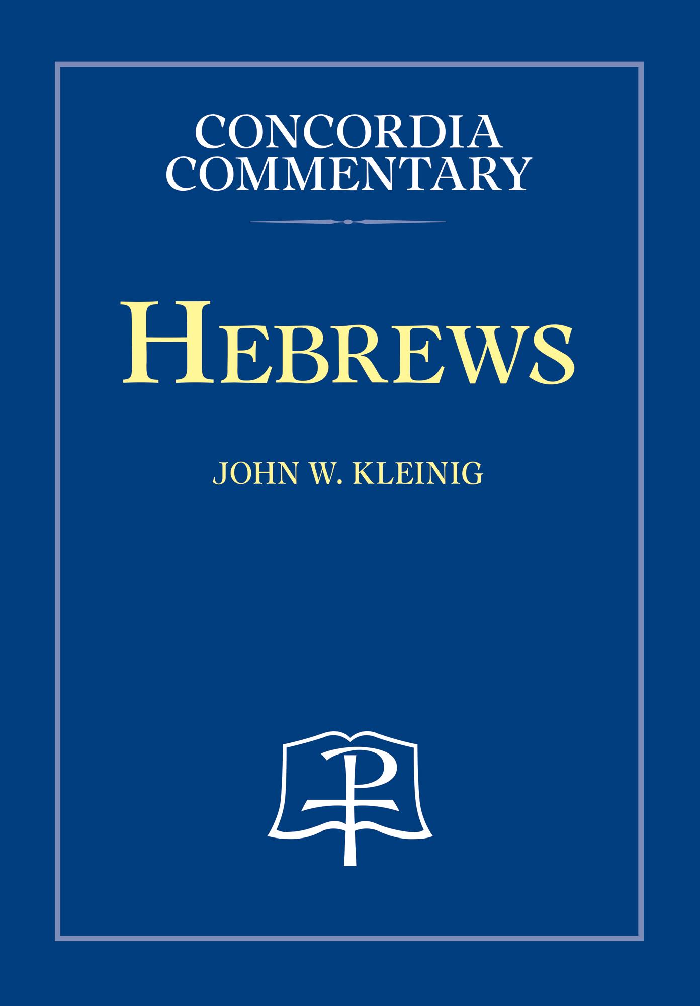 Hebrews - Concordia Commentary