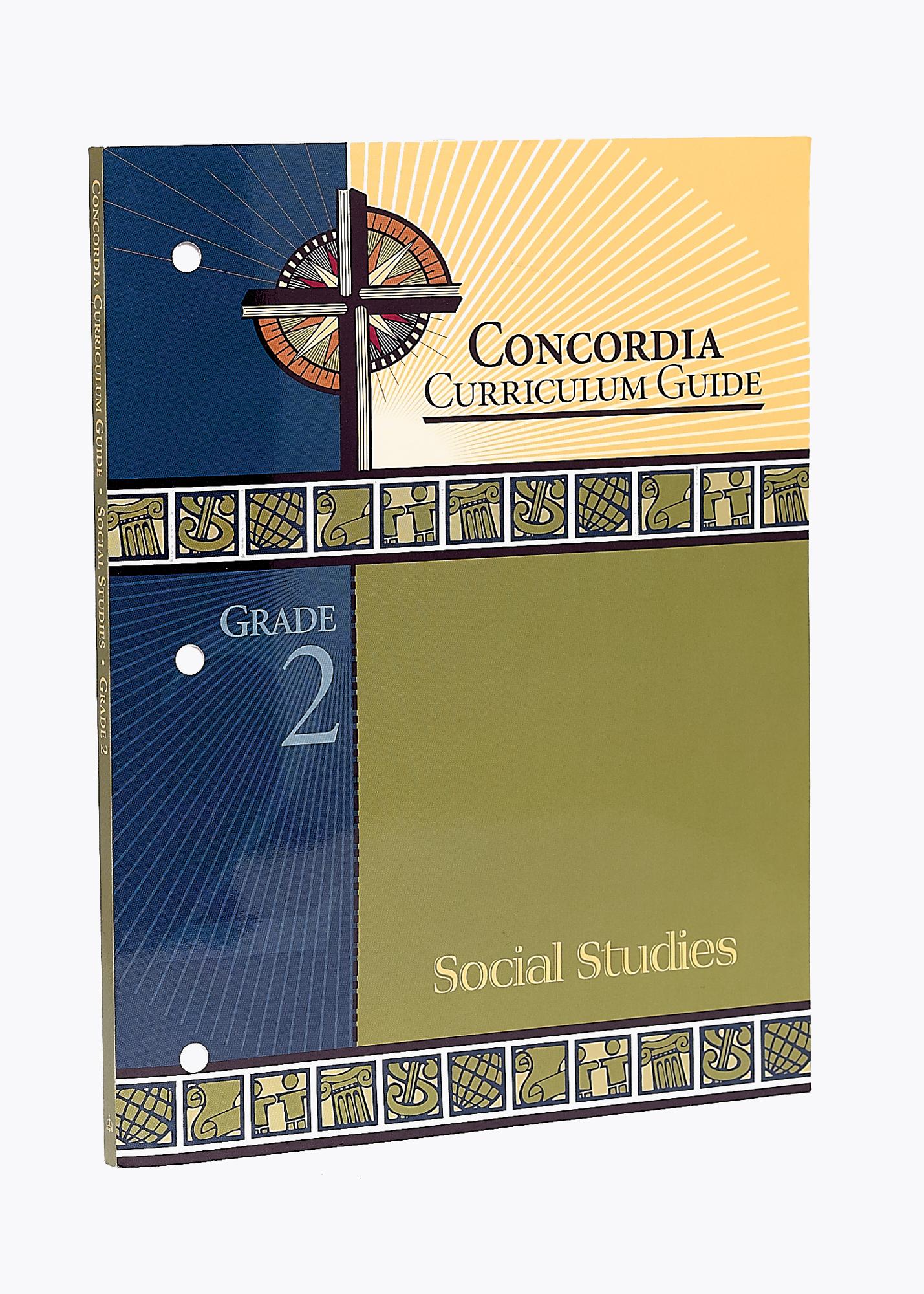 Concordia Curriculum Guide - Grade 2 Social Studies (ebook