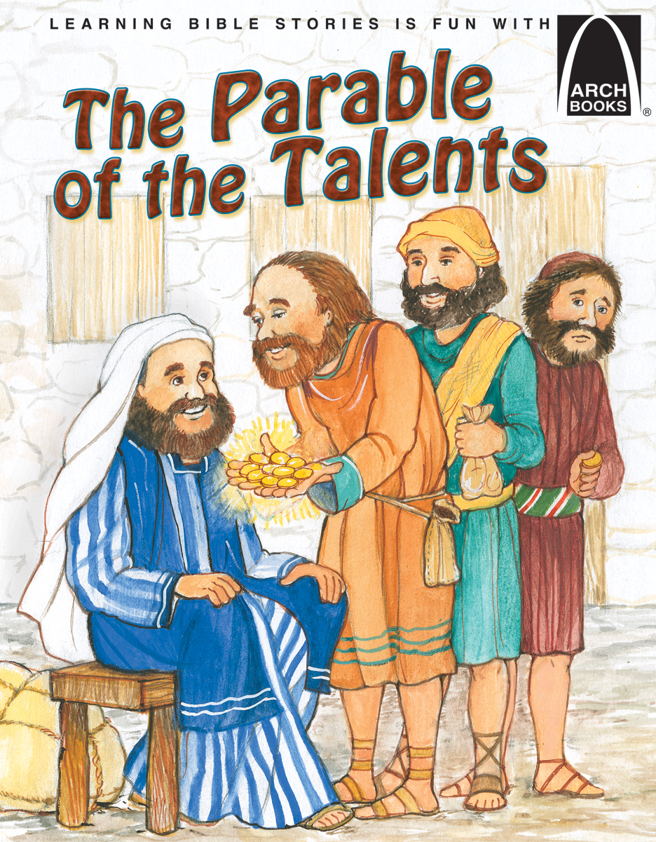 The Parable of the Talents - Arch Books (ebook Edition)