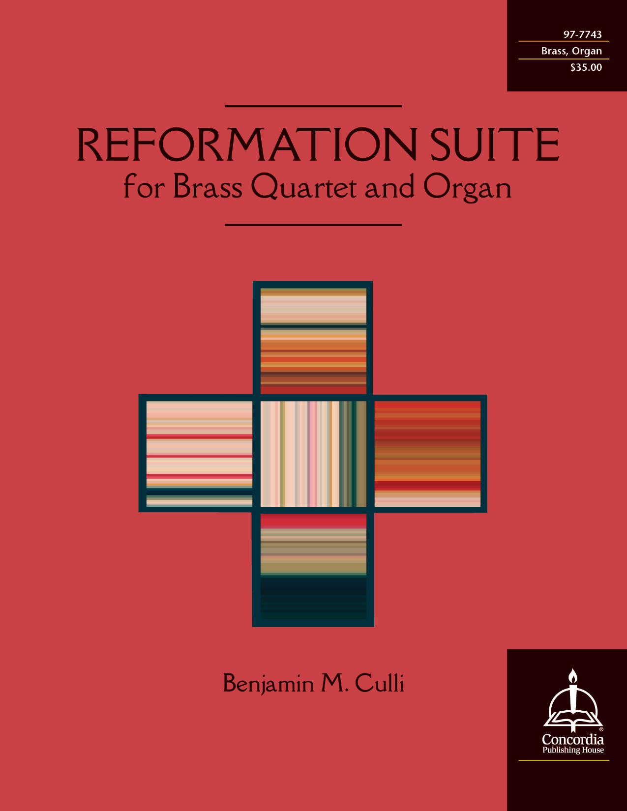 Reformation Suite for Brass Quartet and Organ