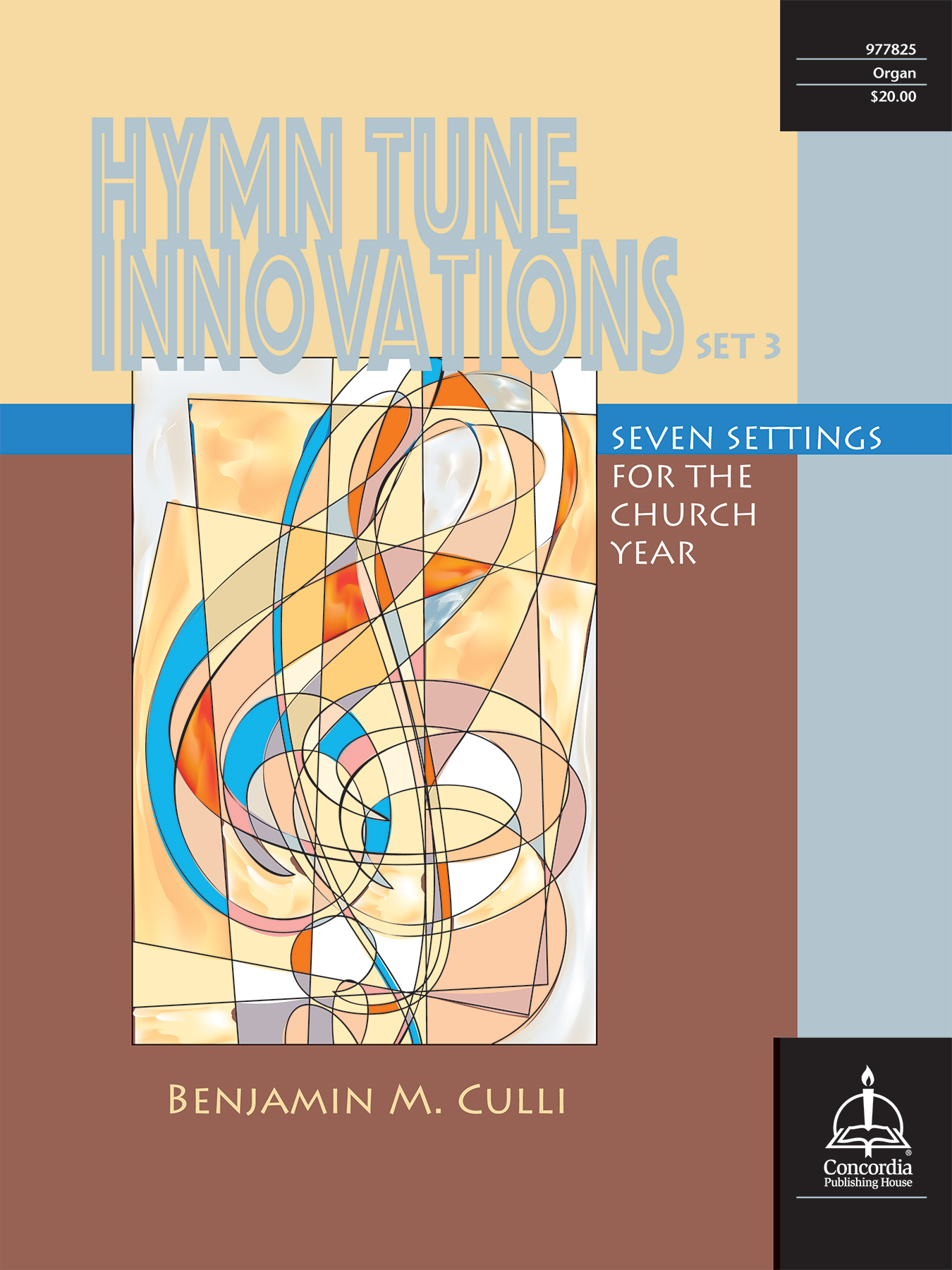 Hymn Tune Innovations: Seven Settings for the Church Year, Set 3