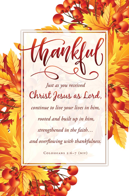 Standard Thanksgiving Bulletin: Thankful - Col 2:6–7 (NIV)