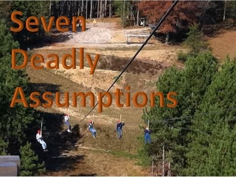Seven Deadly Assumptions Class