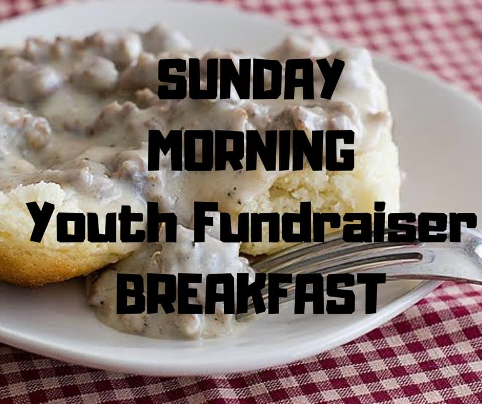 Youth Fundraiser Breakfast 9:00 am