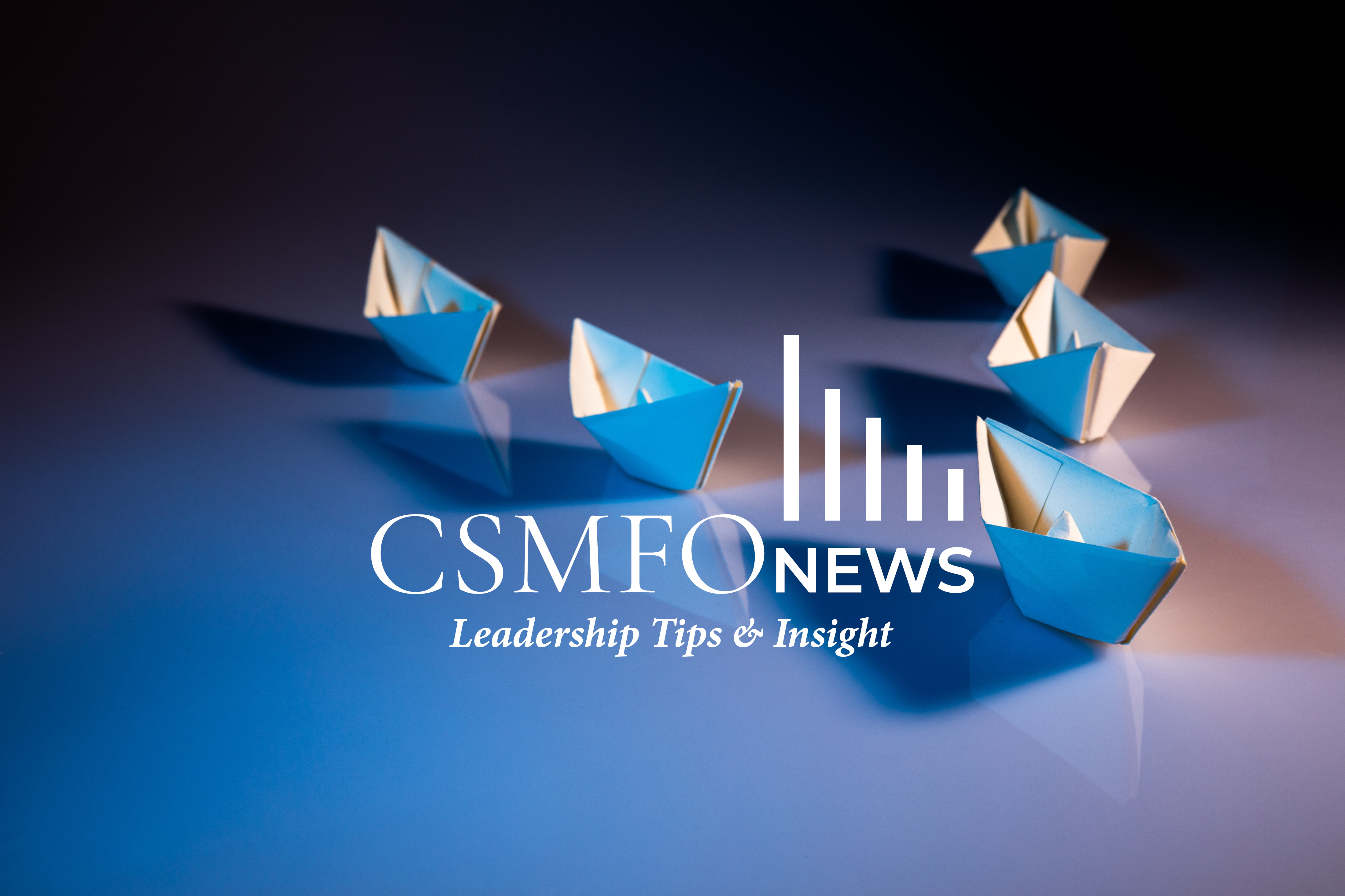 CSMFO Leadership | How To Recharge | August 2019