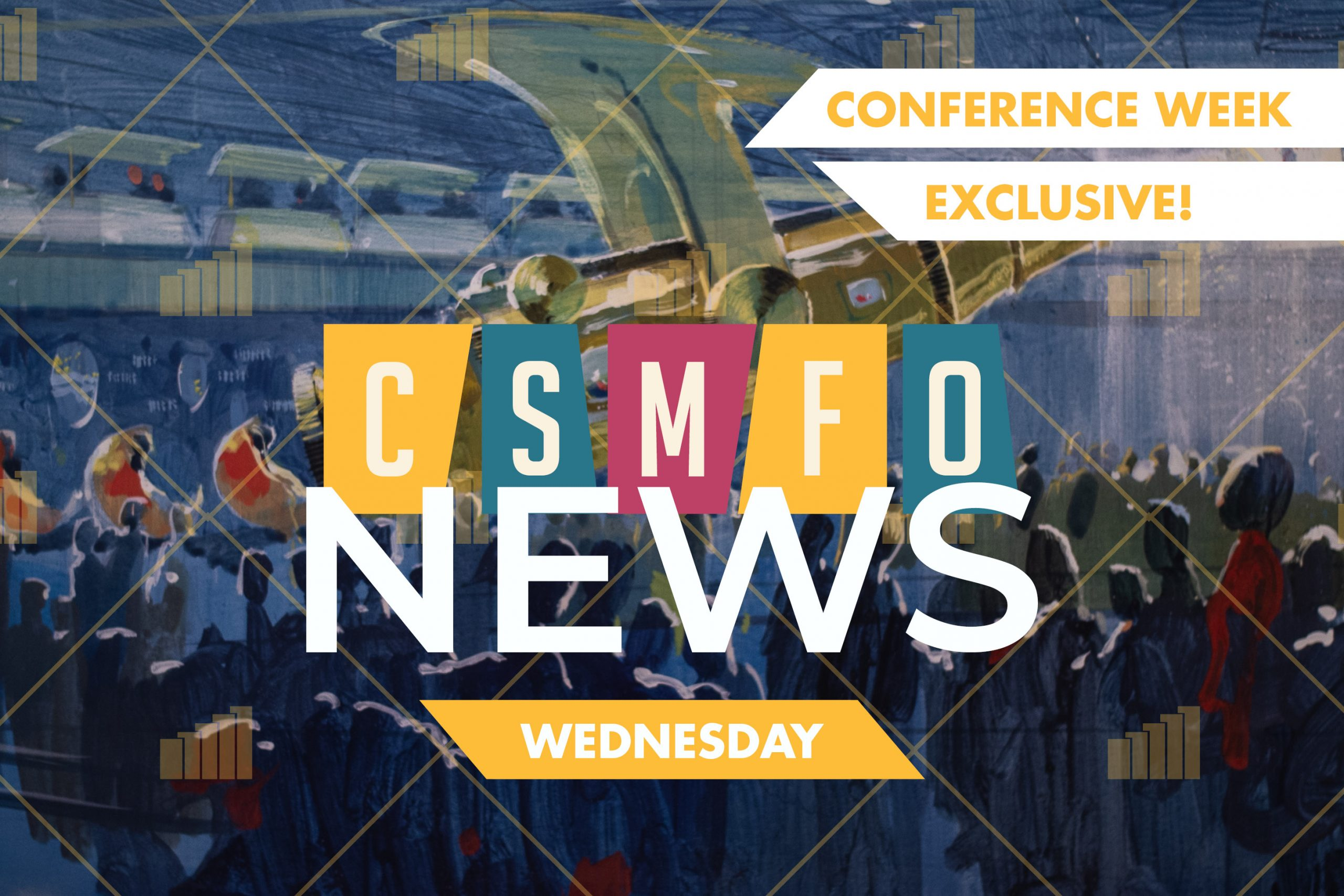 CSMFO News | Conference Week | Wednesday