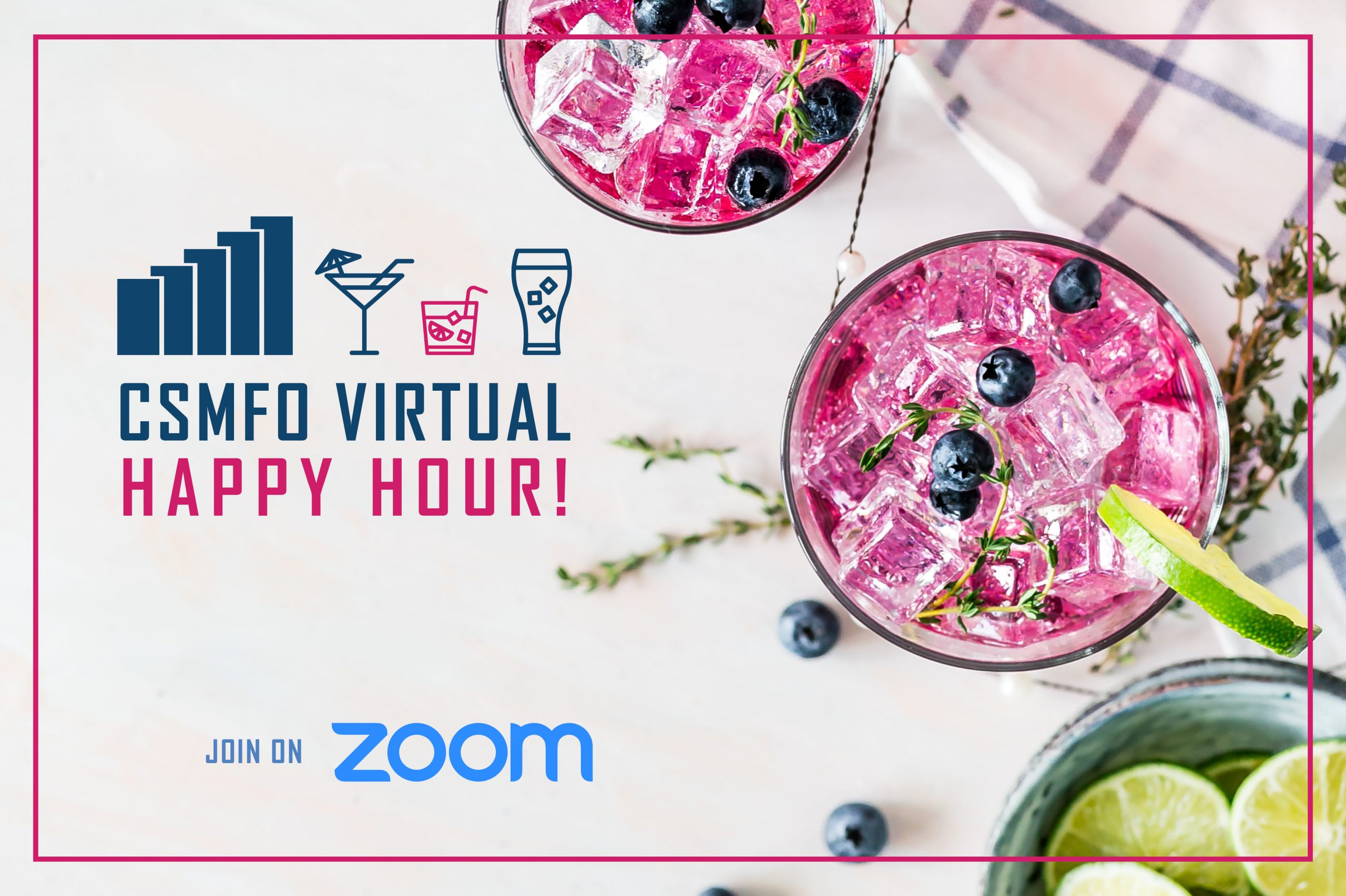 CSMFO Virtual Happy Hour | May 14th