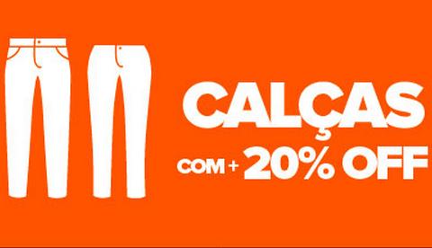 Cupom de 20% de desconto extra em Calças!