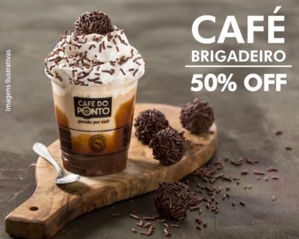 Café Brigadeiro com 50% de desconto