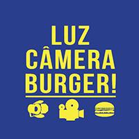 Luz, Câmera, Burger