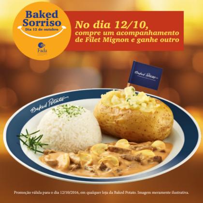 Baked Sorriso: No dia 12/10, compre um Acompanhamento de Filet Mignon e GANHE OUTRO