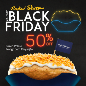 Black Friday: 50% OFF no Baked Potato Frango com Requeijão (SOMENTE 23/11)