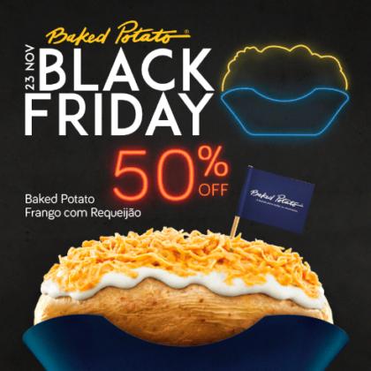 Black Friday: 50% OFF no Baked Potato Frango com Requeijão (SOMENTE 23/11)