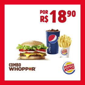 COMBO WHOPPER® por R$18,90