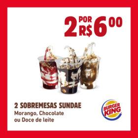 02 SOBREMESAS SUNDAE por R$6,00: Morango, Chocolate ou Doce de Leite