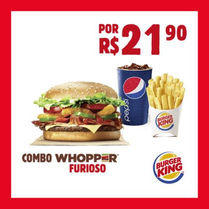 COMBO WHOPPER® FURIOSO por R$21,90