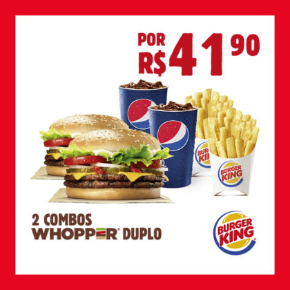 02 COMBOS WHOPPER® DUPLO por R$41,90
