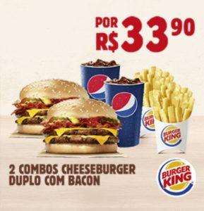 Cupom de desconto Burger King - 2 Combos Cheeseburger Duplo com Bacon por apenas R$33,90