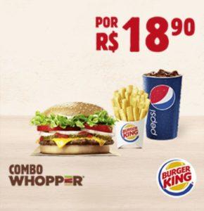 Cupons de desconto Burger King - COMBO WHOPPER® por apenas R$18,90