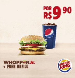 Cupons de desconto Burger King - WHOPPER Jr.® + FREE REFILL por apenas R$9,90
