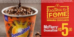 McFlurry Ovomaltine R$5,00 - Bateu a Fome das 15h às 18h