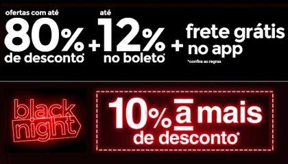 Black Night Americanas.com: Promoções até 80% OFF + 10% OFF com cupom