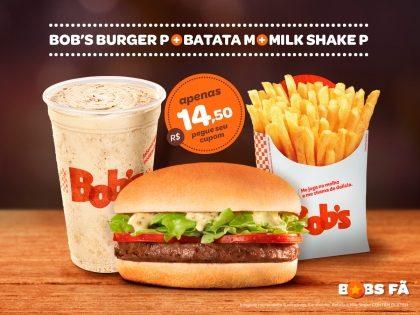 Bob's Burger P + Batata M + Milk Shake P por R$ 14,50