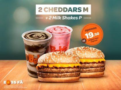 2 Cheddars M + 2 Milk Shakes P por R$ 19,50