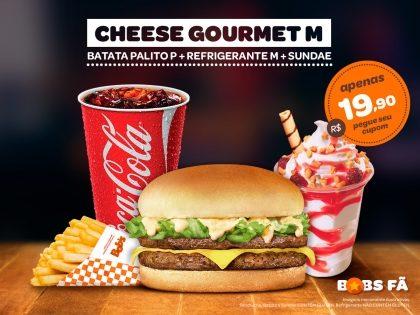1 Cheese Gourmet M + 1 Batata P + 1 Refri M + 1 Sundae R$ 19,90