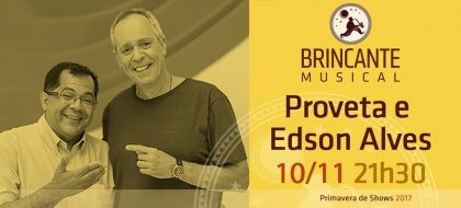 Proveta E Edson Alves (10/11)