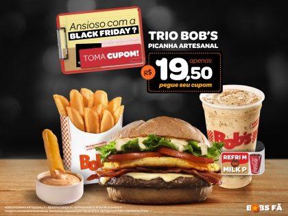 Bob's Picanha Artesanal P + Batata Canoa M + Refri M ou Milk Shake P por R$19,50