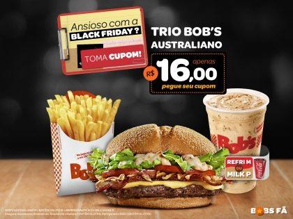 Bob's Australiano P + Batata Palito M + Refri M ou Milk Shake P por R$16,00