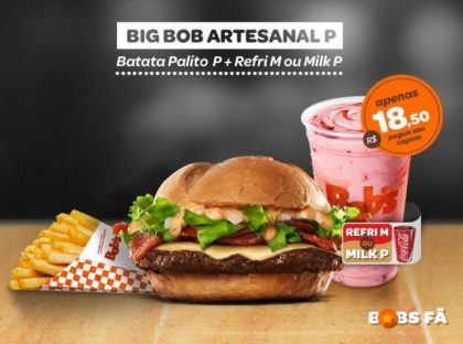 Big Bob Artesanal P + Batata P + Refri M ou Milk Shake P por R$18,50