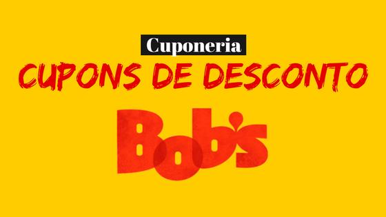 Cupons-Desconto-Promocao-Bobs-Fa