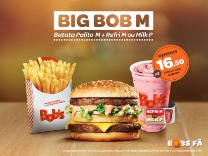 Big Bob M + Batata M + Refrigerante M ou Milk Shake P por apenas R$16,50