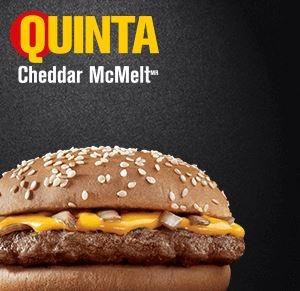 Quinta: Cheddar McMelt® por R$ 8,00