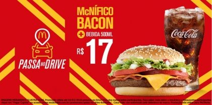 Drive-Thru: McNífico Bacon + Bebida 500ml R$ 17,00