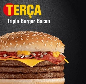 Terça: Triplo Burger Bacon por R$ 8,00