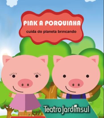 PINK – A PORQUINHA com 60% de desconto