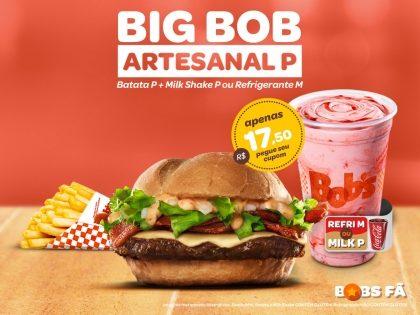 Big Bob Artesanal P + Batata P + Refrigerante M ou Milk Shake P por R$17,50