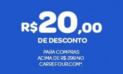 Carrefour.com: Cupom de R$ 20 de desconto para primeira compra acima de R$ 299