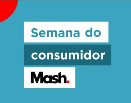 Semana do Consumidor + Cupom de 20% OFF no site da Mash!