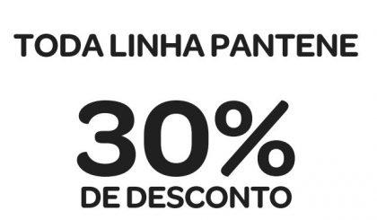 Toda a linha Pantene com 30% de desconto