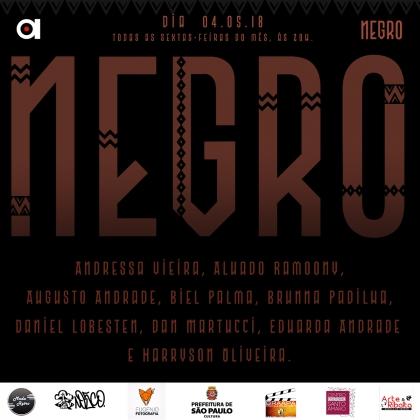 Todas as sextas de maio: Espetáculo Negro, às 20h